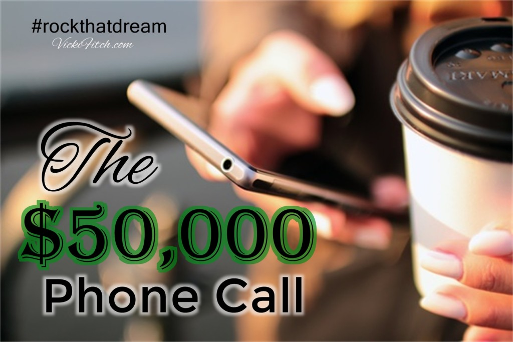 The $50,000 Phone Call - Vicki Fitch