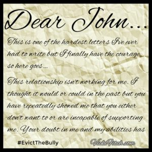 Dear John, Remove Toxic People #EvictTheBully - Vicki Fitch